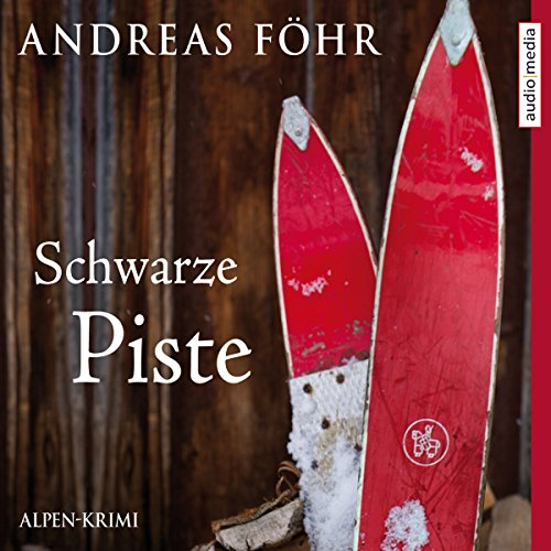 Schwarze Piste audiobook cover art