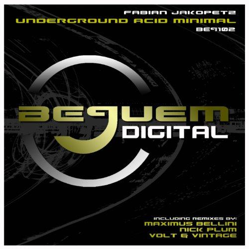 Underground Acid Minimal (Nick Plum Remix)