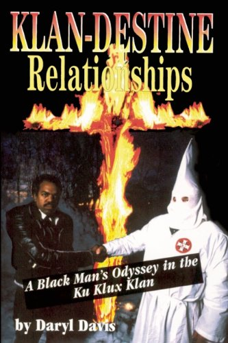 Klan-Destine Relationships: Black Man's Odyssey in the Ku Klux Kan