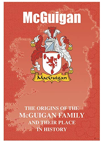 I LUV LTD McGuigan Irish Family Name History Booklet Covering The Origin of This Famous Name