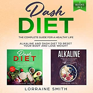 Dash Diet: The Complete Guide for a Healthy Life - 2 Books in 1 audiobook cover art
