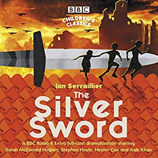 The Silver Sword     A BBC Radio Full-Cast Dramatisation              By:                                                                                                                                 Ian Serraillier                               Narrated by:                                                                                                                                 Sarah McDonald Hughes,                                                                                        Hester Cox,                                                                                        Stephen Hoyle,                   and others                 Length: 1 hr and 25 mins     2 ratings     Overall 4.5