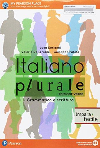 Italiano plurale. Grammatica e scrittura. Con Imparafacile. Ediz. verde. Per le Scuole superiori. Con e-book. Con espansione online