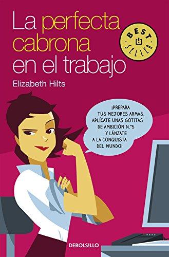 La Perfecta Cabrona en el trabajo (Best Seller)