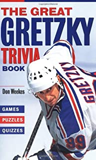 The Great Gretzky Trivia Book: Games * Puzzles * Quizzes