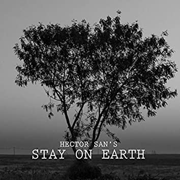 Stay on Earth