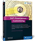 SAP-Finanzwesen – Customizing: Eine echte Hilfe für jeden SAP FI