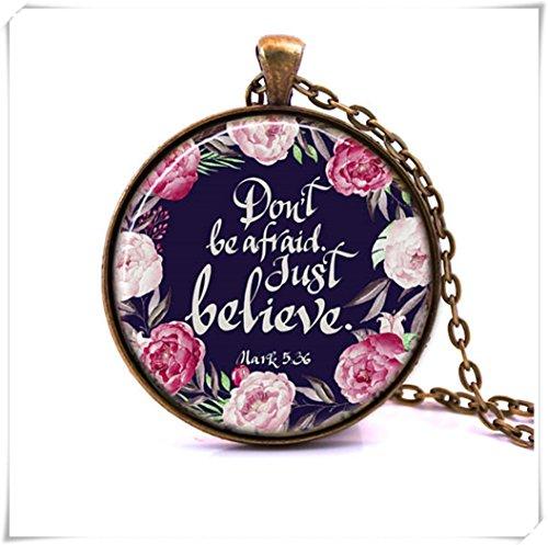 Don't Be Afraid To Just Believe - Marcar 5:36 - Collar de escritura