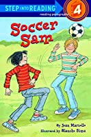 Soccer Sam (Step into Reading)