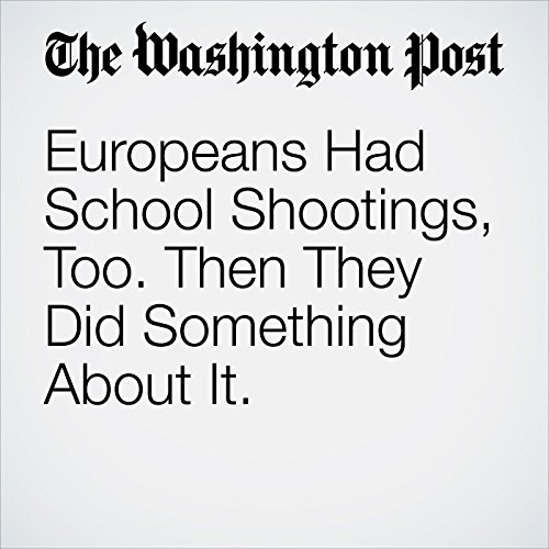 Europeans Had School Shootings, Too. Then They Did Something About It. copertina