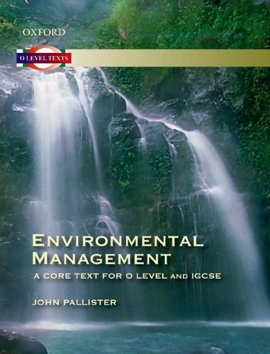 Environmental Management: A Core Text for O Level and IGCSE