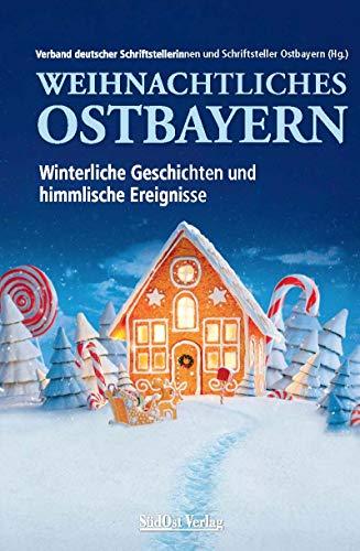 Weihnachtliches Ostbayern: Winterliche Geschichten und himmlische Ereignisse