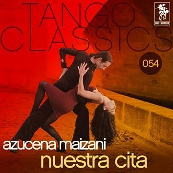 Tango Classics 054: Nuestra cita
