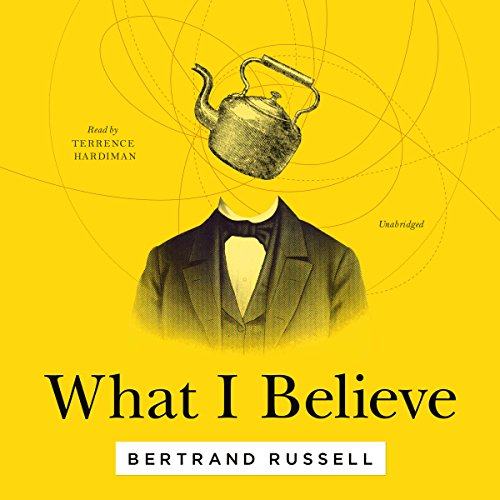 What I Believe audiobook cover art
