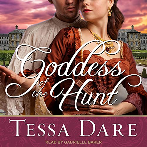 Goddess of the Hunt Audiobook By Tessa Dare cover art