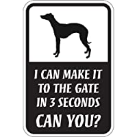 CAN YOU?マグネットサイン:ウィペット(レギュラー) I CAN MAKE IT TO THE GATE IN 3 SECONDS, CAN YOU.