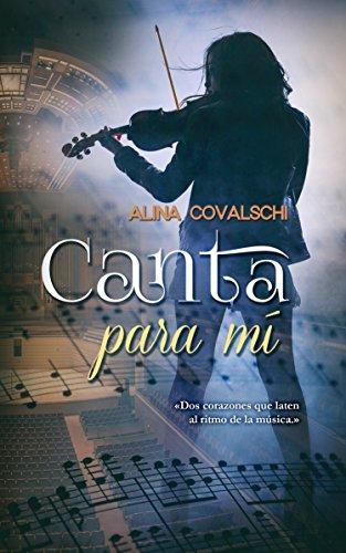 Canta para mí de Alina Covalschi