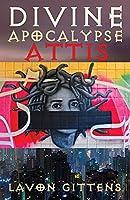 Divine Apocalypse: Attis