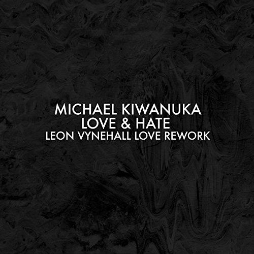 Love & Hate (Leon Vynehall Love Rework)