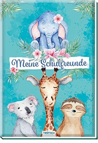 Trötsch Meine Schulfreunde Tierfreunde: Freundebuch Schulfreunde Erinnerungsalbum
