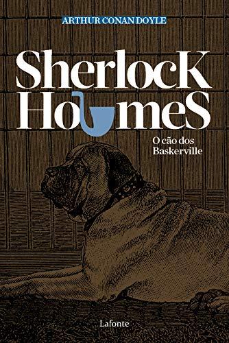 Sherlock Holmes. O Cão dos Baskervilles