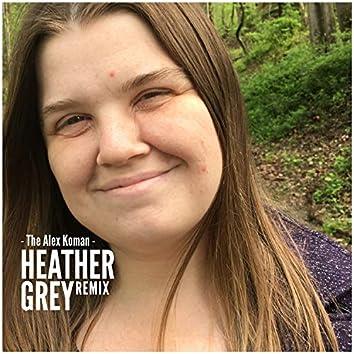 Heather Grey (Remix)
