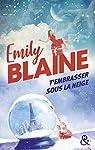 T'embrasser sous la neige par Blaine
