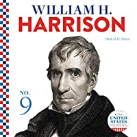 William H. Harrison (The United States Presidents)