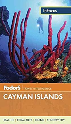 [(Fodors in Focus Cayman Islands)] [By (author) Fodor Travel Publications] published on (August, 2013)