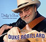 Duke's Box - The Blues And More... - Duke Robillard