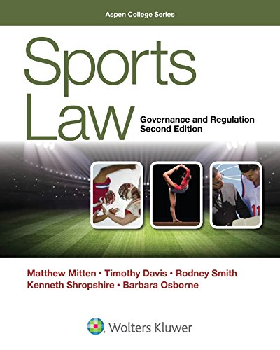 Compare Textbook Prices for Sports Law: Governance and Regulation Aspen College 2 Edition ISBN 9781454869788 by Matthew J. Mitten,Timothy Davis,Rodney K. Smith,Kenneth L. Shropshire,Barbara Osborne