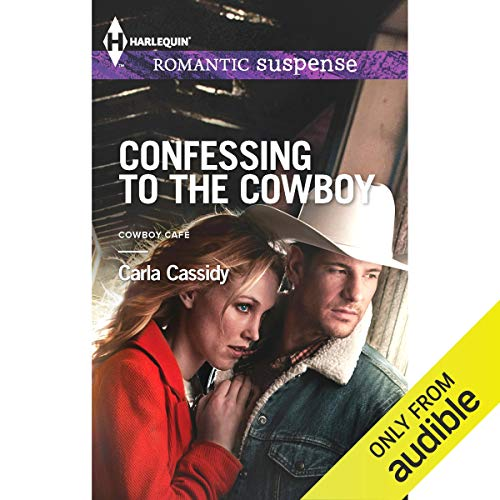 Confessing to the Cowboy Audiobook By Carla Cassidy cover art