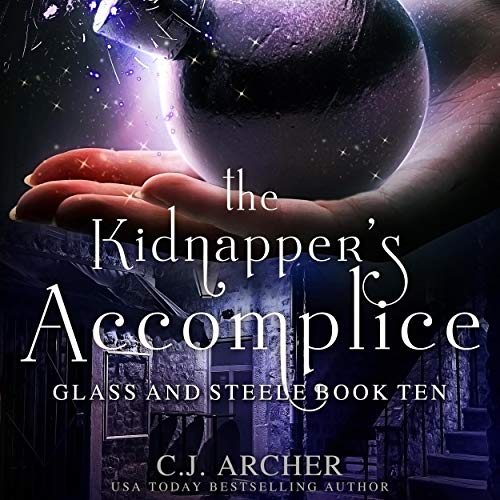 The Kidnapper's Accomplice Audiobook By C.J. Archer cover art