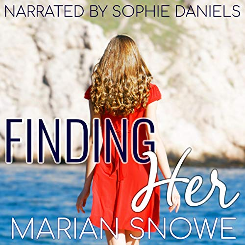 Finding Her Audiobook By Marian Snowe cover art