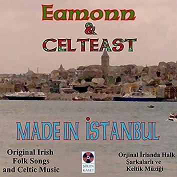 Made in Istanbul (Original Irish Folk Songs and Celtic Music)