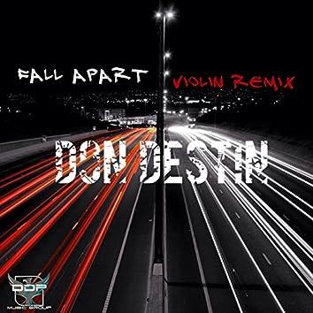 Fall Apart (Violin Remix)