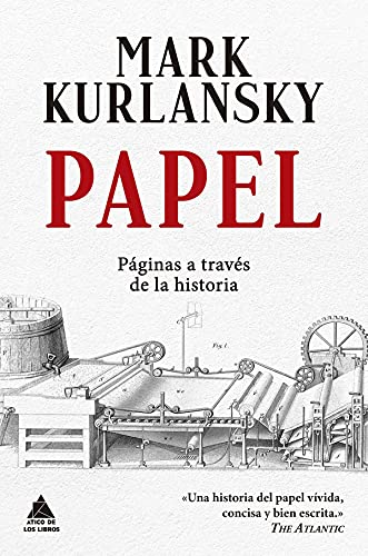 Papel: Páginas a través de la historia