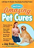 Best Pet Removers - Joey Green's Amazing Pet Cures: 1,138 Simple Pet Review