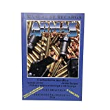 Ediciones Valmayor Manual de Recarga Saul Braceras Armas y Municiones 4º...