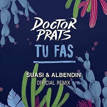 Tu Fas (Suasi & Albendin Official Remix)