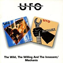The Wild, The Willing And The Innocent/Mechanix (UK)