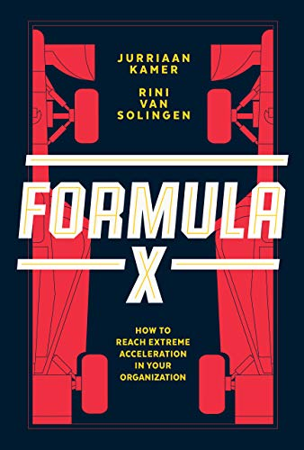 Formula X: How to Reach Extreme Acceleration in Your Organization (English Edition)