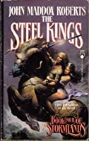 The Steel Kings 0812518314 Book Cover