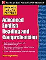 Advanced English Reading and Comprehension (Practice Makes Perfect)