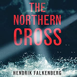 The Northern Cross     A Baltic Sea Crime Novel, Book 2              Written by:                                                                                                                                 Hendrik Falkenberg,                                                                                        Patrick F. Brown - translator                               Narrated by:                                                                                                                                 James Patrick Cronin                      Length: 10 hrs and 41 mins     1 rating     Overall 4.0