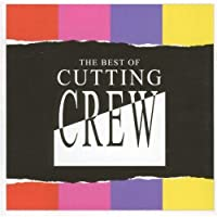 Best of: CUTTING CREW by CUTTING CREW (2004-01-06)