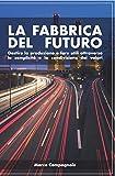 La Fabbrica del Futuro