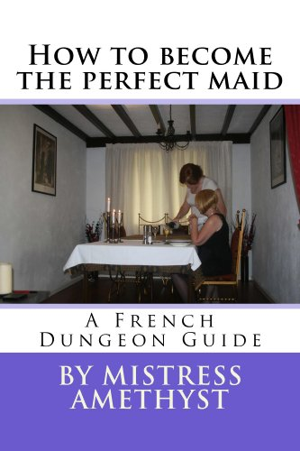 how-to-become-the-perfect-maid-french-dungeon-training-book-1