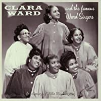 In Memory Of Willa Ward-Royster by Clara Ward and The Famous Ward Singers (2014-01-21)