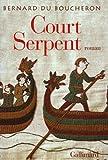 Court Serpent - Grand Prix du Roman de l'Académie Française 2004